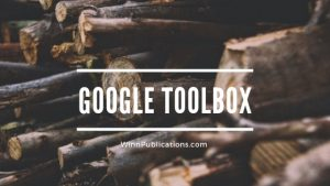 What's In My Google Toolbox