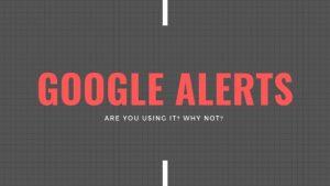 Understanding Google Alerts