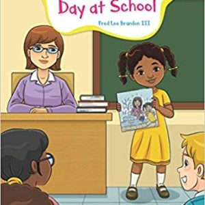 The Adventures of Meesha: Meesha's First Day at School (Volume 1) By Fred Brandon