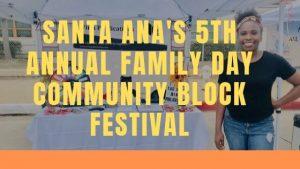 Winn Publications, Santa Ana's 5th Annual Family Day Community Block Festival