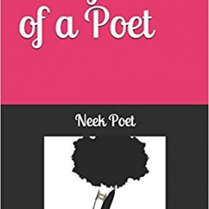 Dirty Mind of a Poet By Neek Tha Poet