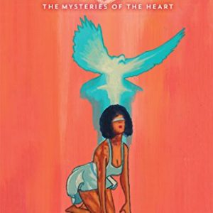 What is Love?: The Mysteries of the Heart By Carlene McNair