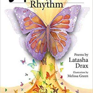 Metamorphosis of Rhythm (1) By Latasha Drax