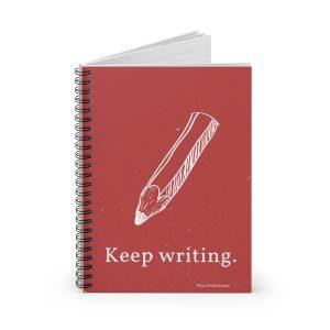 KEEP WRITING. Spiral Notebook – Ruled Line