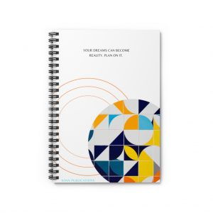 "Your dreams can become a reality. Plan on it."" Spiral Notebook – Ruled Line"