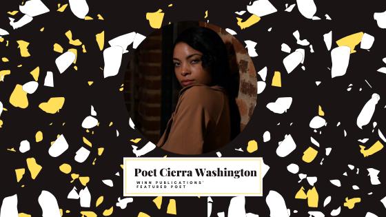 Featured Poet Cierra Washington