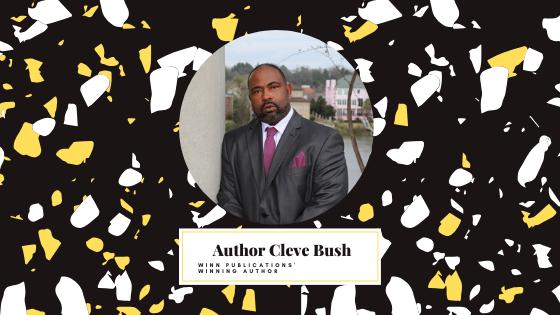 Winn Publications' Author Cleve Bush