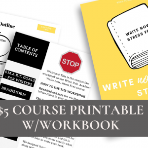 Write Now, Stree Free – Online Course and Workbook