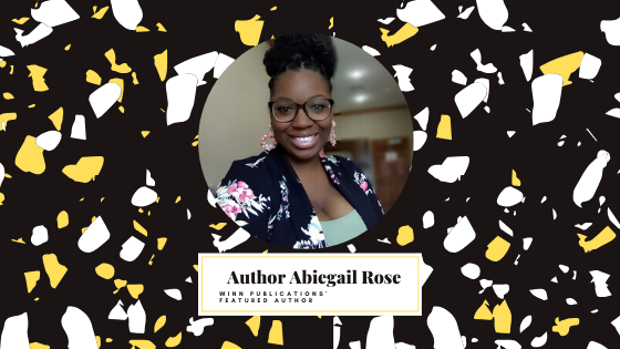 Featured Author Abiegail Rose