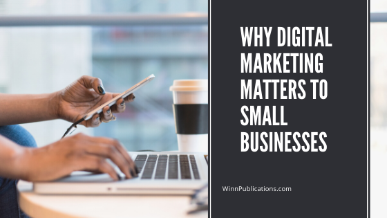 Why digital marketing matters to small businesses