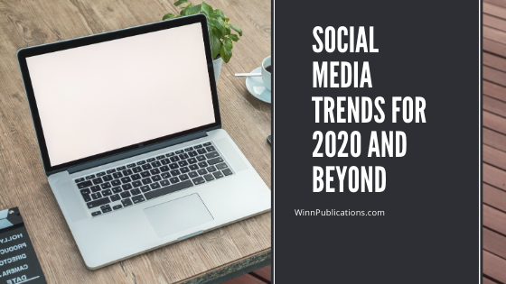 Social Media Trends for 2020 and Beyond