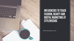 Influencers to teach fashion, beauty and digital marketing at StyleWeekOC