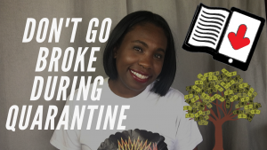 Also On YouTube | Don't Go Broke During Quarantine