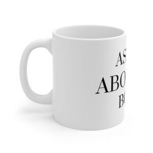 Ask Me About My Book Mug