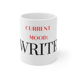 Current Mood: Write Mug