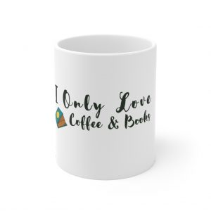 I Only Love Coffee & Books Mug