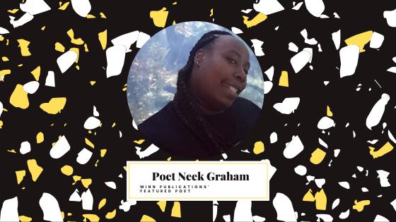 Featured Poet Neek Graham