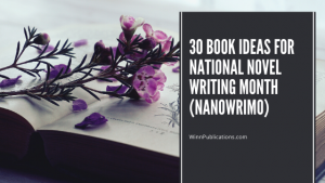 30 book ideas for National Novel Writing Month (NaNoWriMo)