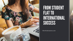 From Student Flat To International Success