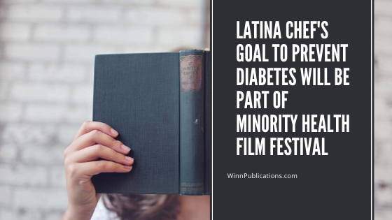 Latina chef's goal to prevent diabetes will be part of minority health film festival