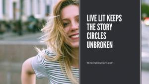 Live lit keeps the story circles unbroken