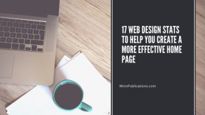 17 Web Design Stats to Help You Create a More Effective Home Page