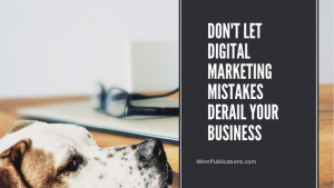 Don't Let Digital Marketing Mistakes Derail Your Business