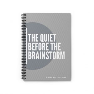 The Quiet Before The Brainstorm Spiral Notebook – Ruled Line