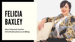 Featured Author Felicia Baxley