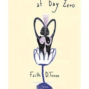 Freedom At Day Zero By Faith D. Toran