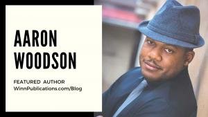Featured Author Aaron Woodson